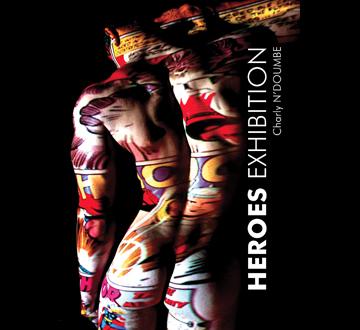 Heroes Exhibition
